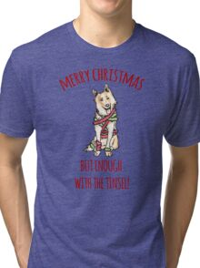 Merry Christmas - Tinsel t-shirt  Tri-blend T-Shirt