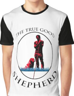 THE TRUE GOOD SHEPHERD Graphic T-Shirt