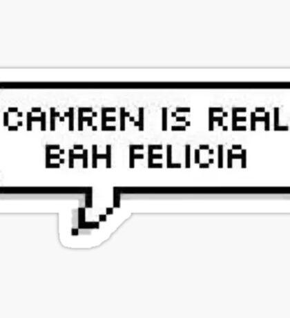 Camren Is Real Sticker