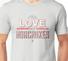 Make Love Not Horcruxes Unisex T-Shirt