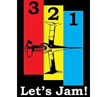 3, 2, 1, Let's Jam! Photographic Print