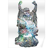 Happy Buddha | Tarantula Nebula Poster