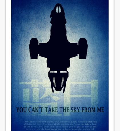 Firefly You Can't Take the Sky From Me Sticker