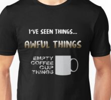 Empty coffee cup things Unisex T-Shirt