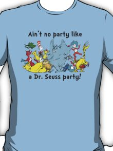 Dr. Seuss Party T-Shirt