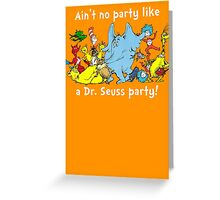 Dr. Seuss Party - White Greeting Card