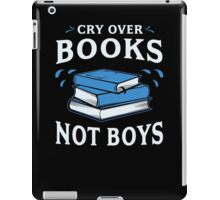 Cry Over Books Not Boys iPad Case/Skin