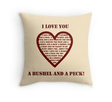 Bushel And A Peck Throw Pillow