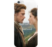 Just call me Sassenach iPhone Case/Skin