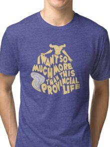 Provincial Life Tri-blend T-Shirt