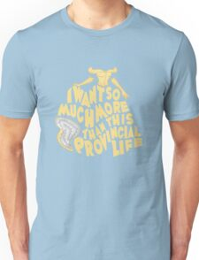 Provincial Life Unisex T-Shirt