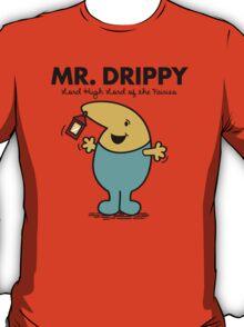 Mr. Drippy T-Shirt