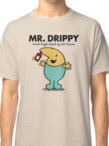 Mr. Drippy Classic T-Shirt