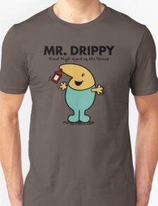 Mr. Drippy Unisex T-Shirt