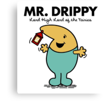 Mr. Drippy Canvas Print
