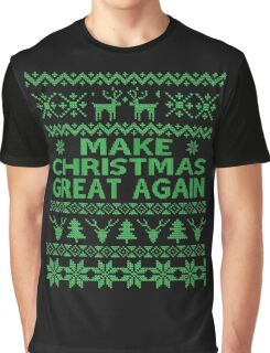 Make Christmas Great Again Ugly Sweater T-Shirt Graphic T-Shirt