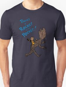 There's a Rocket in my Pocket! T-Shirt