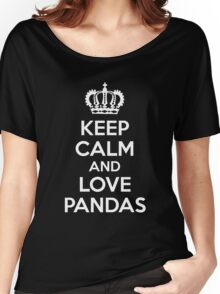Keep Calm and Love Pandas Women's Relaxed Fit T-Shirt