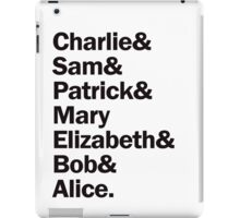 The perks of being a wallflower gang. iPad Case/Skin