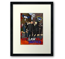 Outlawed Justice Season 1 Poster Framed Print