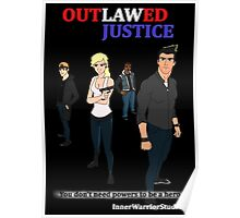 Outlawed Justice Black Poster Poster