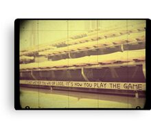 Athlete Inspiration Its How You Play the Game 2 Canvas Print