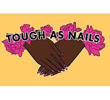 Tough as Nails [Hand tone 1] Photographic Print