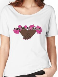 Tough as Nails [Hand tone 1] Women's Relaxed Fit T-Shirt