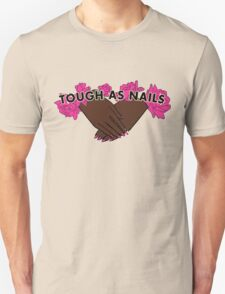 Tough as Nails [Hand tone 1] T-Shirt