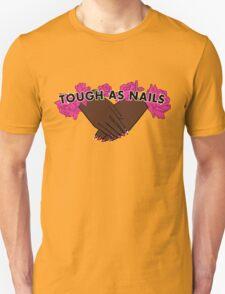 Tough as Nails [Hand tone 1] T-Shirt