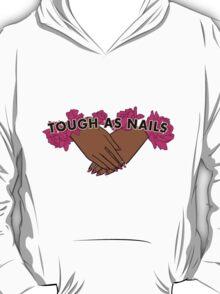 Tough as Nails [Hand tone 2] T-Shirt