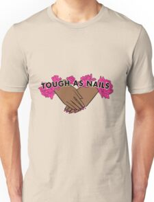 Tough as Nails [Hand tone 2] Unisex T-Shirt