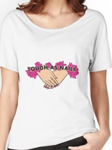 Tough as Nails [Hand tone 3] Women's Relaxed Fit T-Shirt