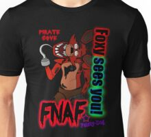 Foxy Sees You! Unisex T-Shirt
