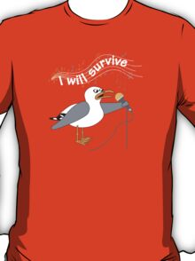 I Will Survive T-shirt T-Shirt