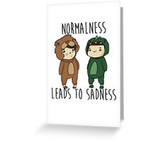 Normalness leads to sadness- Danosaur and Phillion Greeting Card