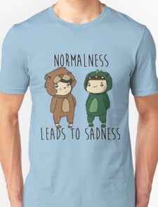 Normalness leads to sadness- Danosaur and Phillion T-Shirt