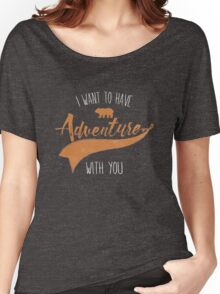 Adventure quote Women's Relaxed Fit T-Shirt