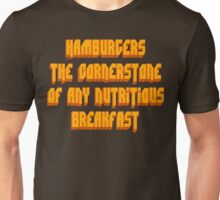 Pulp Fiction - Hamburgers The Cornerstone Of Any Nutritious Breakfast Unisex T-Shirt