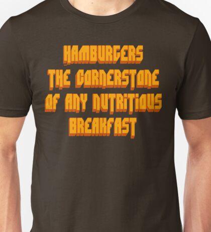 Pulp Fiction - Hamburgers The Cornerstone Of Any Nutritious Breakfast Unisex T-Shirt