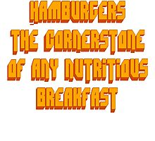 Pulp Fiction - Hamburgers The Cornerstone Of Any Nutritious Breakfast Photographic Print