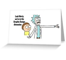 Rick and Morty - Graphic Design dimension Greeting Card