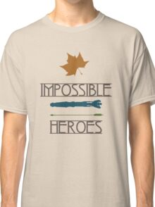 Impossible Heroes Classic T-Shirt