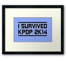 I SURVIVED KPOP 2K14 - BLUE  Framed Print