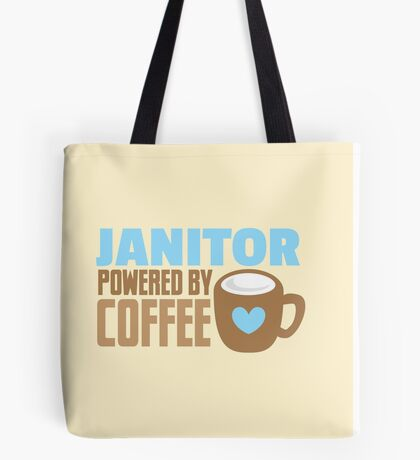 JANITOR powered by coffee Tote Bag