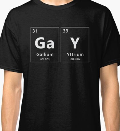 Gay Chemicals pt 2 Classic T-Shirt