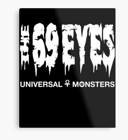 The 69 Eyes - Universal Monsters Metal Print