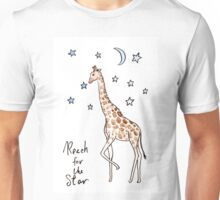 Reach for the star Giraffe Unisex T-Shirt