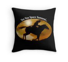 See You Space Samurai Throw Pillow