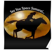 See You Space Samurai Poster